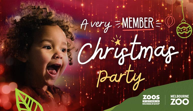 Sign: A very Member Christmas Party at Melbourne Zoo. Photo of excited child.